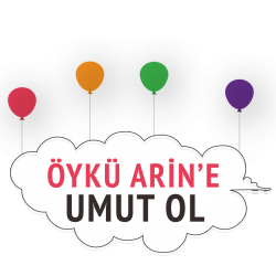 Be hope for Öykü Arin!